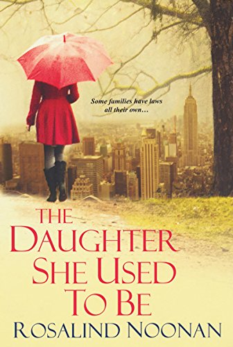 The Daughter She Used To Be (English Edition)