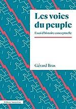 Les voies du peuple - Eléments d'une histoire conceptuelle de Gérard Bras