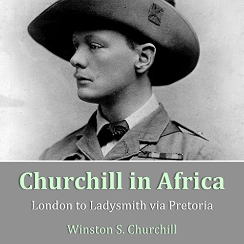 Churchill in Africa audiobook cover art