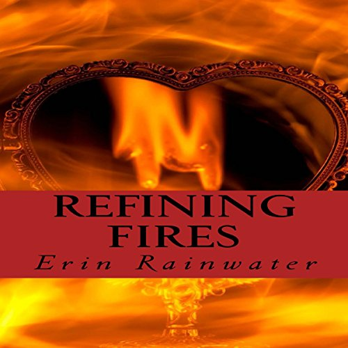 Refining Fires audiobook cover art