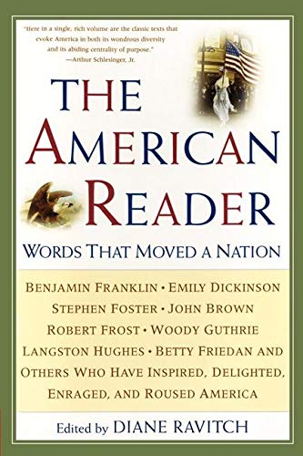 Compare Textbook Prices for The American Reader: Words That Moved a Nation 2nd Rev ed. Edition ISBN 9780062737335 by Ravitch, Diane