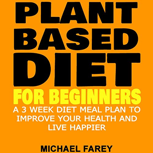 Plant Based Diet for Beginners audiobook cover art