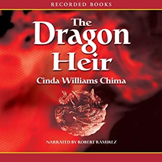 The Dragon Heir                   By:                                                                                                                                 Cinda Williams Chima                               Narrated by:                                                                                                                                 Robert Ramirez                      Length: 15 hrs and 3 mins     331 ratings     Overall 4.3