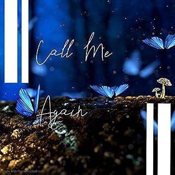 Call Me Again (feat. Snow, Pharmacist & REDZED)