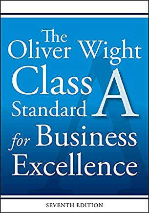 The Oliver Wight Class: A Standard for Business Excellence