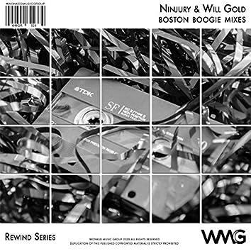 Rewind Series: Ninjury & Will Gold - Boston Boogie Mixes