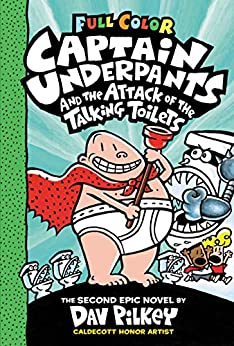 Captain Underpants and the Attack of the Talking Toilets: Color Edition (Captain Underpants #2) by [Dav Pilkey]