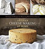 Anderson, E: Artisan Cheese Making At Home: Techniques & Recipes for Mastering World-Class Cheeses