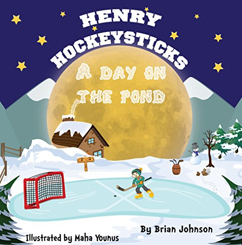 Henry Hockeysticks: A Day On The Pond (English Edition)