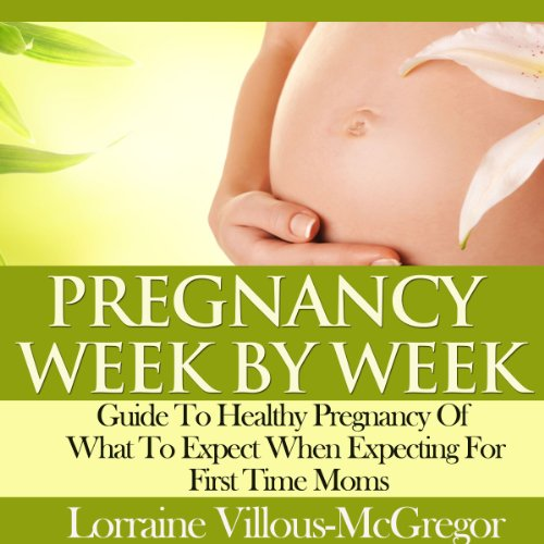 Pregnancy Week by Week audiobook cover art