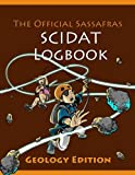 Official Sassafras Scidat Logbook: Geology Edition