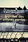 Archives des enfants perdus par Luiselli