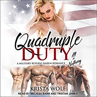 Quadruple Duty: All or Nothing     A Military Reverse Harem Romance (Quadruple Duty, Book 2)              Written by:                                                                                                                                 Krista Wolf                               Narrated by:                                                                                                                                 Melissa Barr,                                                                                        Tristan James                      Length: 7 hrs and 52 mins     Not rated yet     Overall 0.0