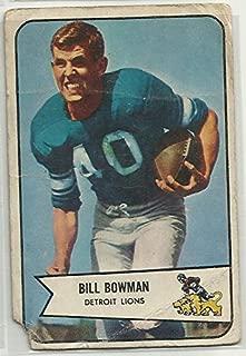 Bill Bowman 1954 Bowman NFL Football Card # 17 Detroit Lions