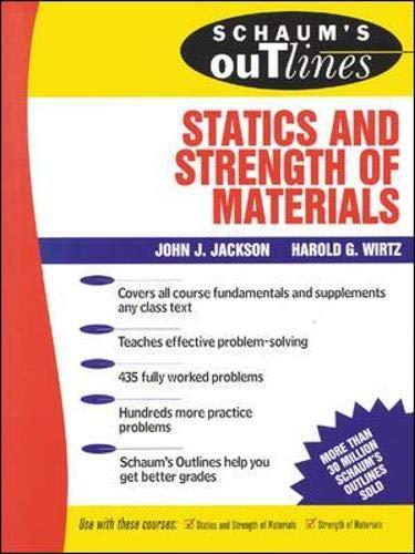Jackson, J: Schaum\'s Outline of Statics and Strength of Mate (Schaum\'s Outline Series)