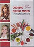 Cooking For Bright Minds A Memory Rescue Resource