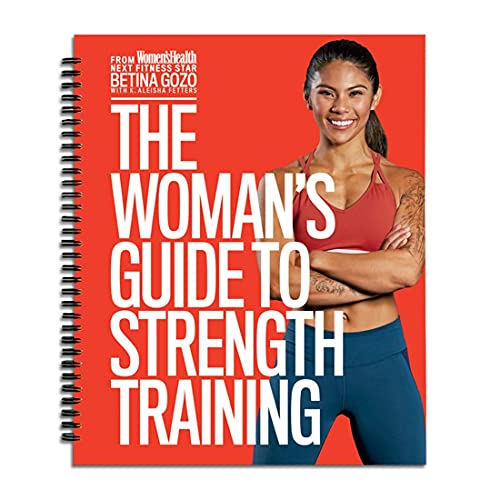 The Woman's Guide to Strength Training from Women's Health