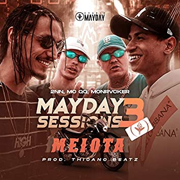 Mayday Sessions 3 - Meiota