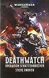Warhammer 40.000 - Operation Schattenbrecher: Deathwatch