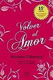 Volver al amor (Vintage) (Spanish Edition)