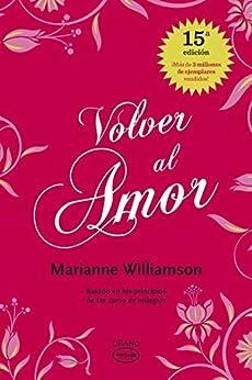 Volver al amor (Vintage) eBook: Williamson, Marianne