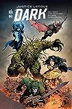 Justice League Dark Rebirth, Tome 2 - Les seigneurs de l'ordre
