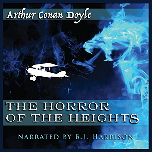 The Horror of the Heights [Classic Tales Edition] audiobook cover art