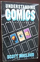 Understanding Comics: The Invisible Art by McCloud, Scott (1993) Paperback