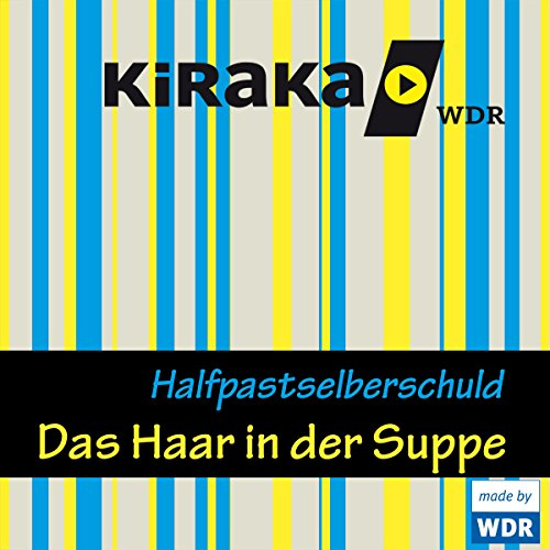 Das Haar in der Suppe audiobook cover art