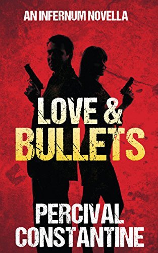 Love & Bullets by Constantine, Percival ebook deal
