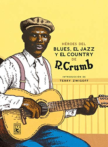 Héroes del Blues, Jazz y Country (Nórdica Cómic)