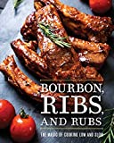 Bourbon, Ribs, and Rubs: The Magic of Cooking Low and Slow...