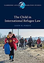 Best the child in international refugee law Reviews