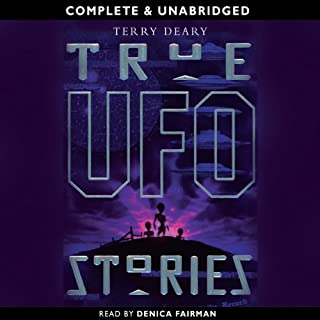 True UFO Stories                   By:                                                                                                                                 Terry Deary                               Narrated by:                                                                                                                                 Stephen Thorne                      Length: 2 hrs and 28 mins     4 ratings     Overall 4.3
