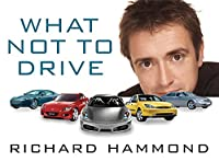 What Not to Drive 0297848003 Book Cover