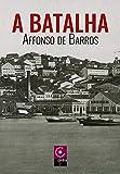 A Batalha (Portuguese Edition)