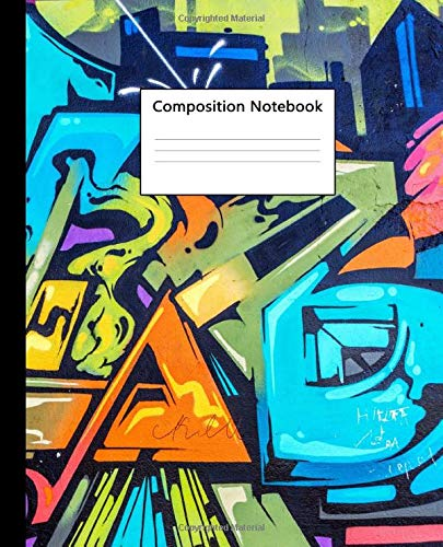 Composition Notebook: Nifty Graffiti Blank Workbook with 100 Pages, 7.5x9.25 in. Urban Style Wide Ruled Composition Book for School, College or University.