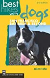 Best Hikes with Dogs San Francisco Bay Area and Beyond: 2nd Edition