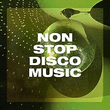 Non Stop Disco Music