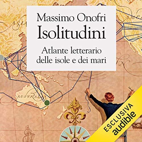 Isolitudini. Atlante letterario delle isole e dei mari copertina