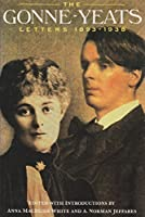 The Gonne-Yeats Letters, 1893-1938 (Irish Studies) by Maud Gonne(1994-12-01)