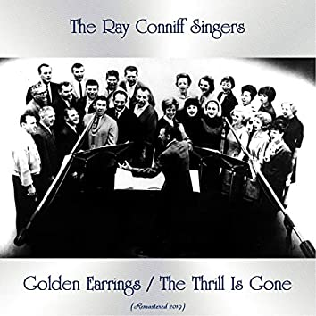 Golden Earrings / The Thrill Is Gone (All Tracks Remastered)