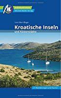Kroatische Inseln und Kuestenstaedte Reisefuehrer Michael Mueller Verlag: Individuell reisen mit vielen praktischen Tipps