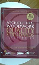 Architectural Woodwork Quality Standards Illustrated Eighth Edition Version 2.0 2005 (Version 2.0)