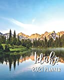 Idaho 2021 Planner: A Pretty And Simple 8 x 10 Size, January 2021 - December 2021, Weekly & Monthly Agenda, Beautiful Idaho Mountains And Blue Sky Cover Design, Organizer And Calendar