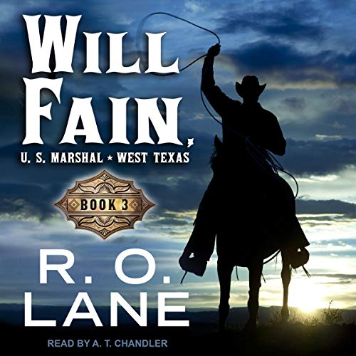 Will Fain, US Marshal, Book 3 audiobook cover art