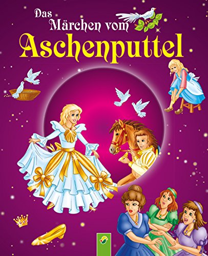 Aschenputtel: Märchen der Brüder Grimm für Kinder zum Lesen und Vorlesen (Märchen für Kinder zum Lesen und Vorlesen)