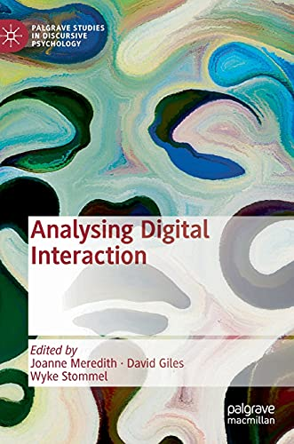 Analysing Digital Interaction (Palgrave Studies in Discursive Psychology)