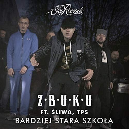 Zbuku feat. Śliwa & TPS