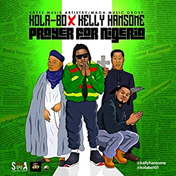 Prayer for Nigeria (feat. Kelly Hansome)